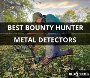 What is the best Bounty Hunter metal detector?