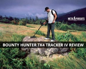 Bounty Hunter TK4 Tracker IV Review