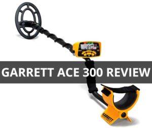 Garrett ACE 300 Review