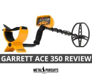 Garrett ACE 350 Review