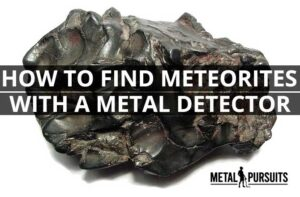 How to Find Meteorites With a Metal Detector