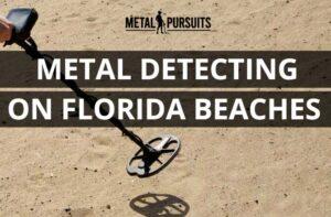 Metal Detecting on Florida Beaches