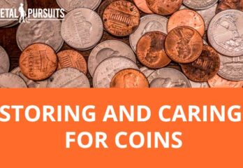 Storing and Caring for Coins